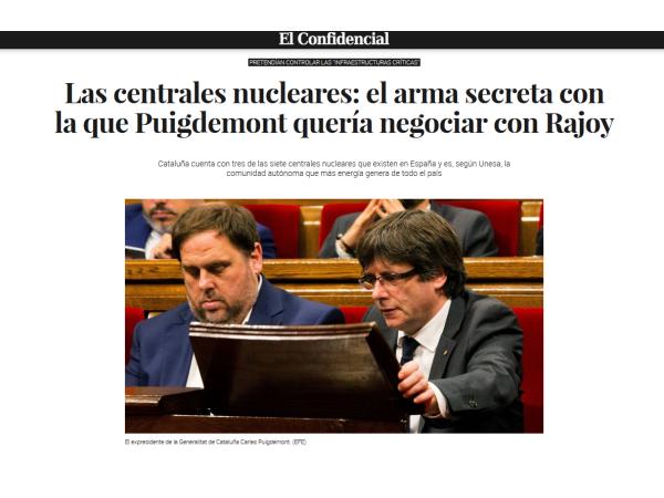 El confidencial – Las centrales nucleares: el arma secreta con la que Puigdemont quería negociar con Rajoy - Ingebau